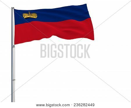 Isolate Flag Of Liechtenstein On A Flagpole Fluttering In The Wind On A White Background, 3d Renderi
