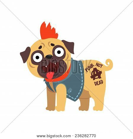 Funny Pug Dog Character In A Punk Rocker Costume Vector Illustration Isolated On A White Background.
