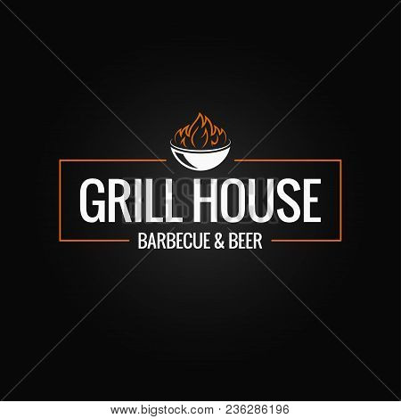 Grill Logo Border. Bbq And Grill Fire On Black Background 8 Eps