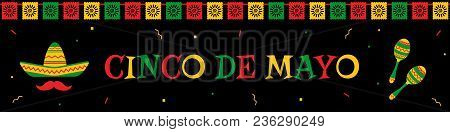 National Festival Cinco De Mayo Web Banner. Festive Garland Flags, Big Title, Sombrero, Mustache And