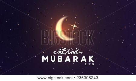 Eid Mubarak Vector Background. Arabic Calligraphic Text Of Ramadan Kareem. Night View Starry Sky Bri