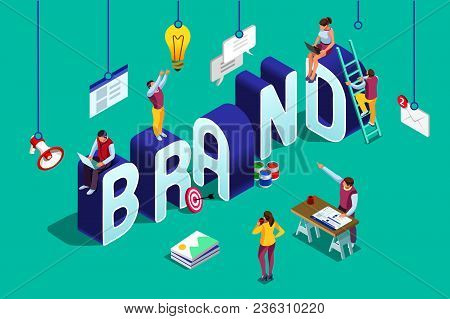 Brand Vector Text With Employers Working On Branding Design. Flat Isometric People Illustration Isol