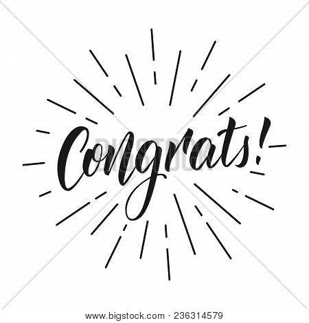 Congrats. Lettering Inscription Congrats For Greeting Card.