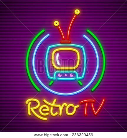 Retro Tv Neon Icon For Signboard. Old Vintage Tv Set With Antenna In Circle. Eps10 Vector Illustrati