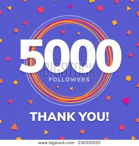 5000 Followers, Social Sites Post, Greeting Card Vector Illustration
