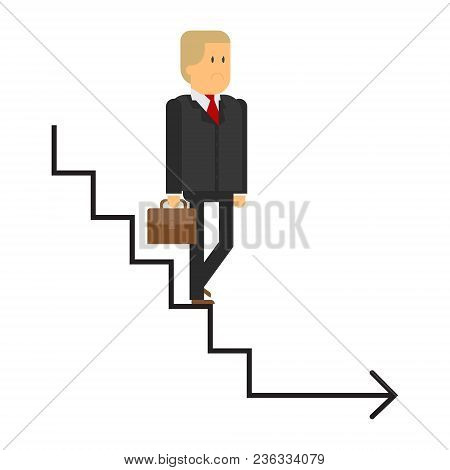 Career Ladder, A Man Descends The Stairs, A Business Man, The Completion Of A Career. Unsuccessful C