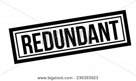 Redundant Typographic Stamp, Sign, Label. Black Rubber Stamp Series