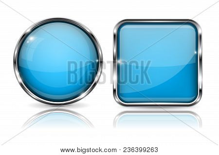Glass Buttons. Blue Square And Round 3d Buttons With Metal Frame. With Reflection On White Backgroun