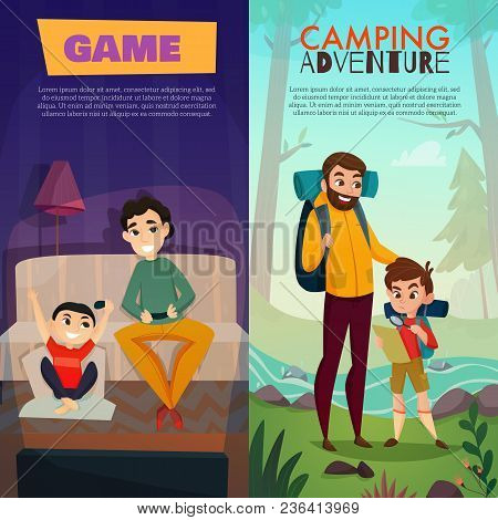 Fatherhood Vertical Banners, Dad And Son During Home Game And Camping Adventure Isolated Vector Illu