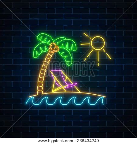 Glowing Neon Summer Sign With Palm, Sun, Chaise-longue And Ocean On Dark Brick Wall Background. Shin
