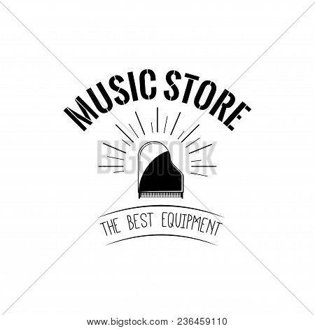 Grand Piano Icon. Music Store Label Logo. Musical Instrument. The Best Equipment Inscription. Vector