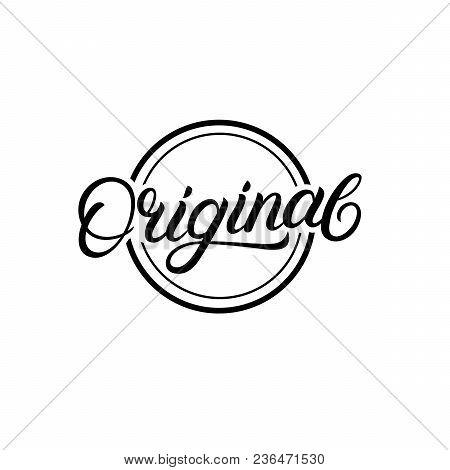 Original Hand Written Lettering Sign, Logo, Stamp. Modern Brush Calligraphy. Isolated On Background.
