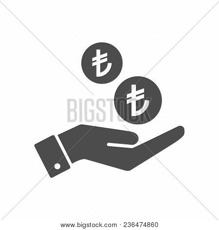 Hand And Turkish Lira Coins Dropping Flat Icon. Turkish Liras Coin And Palm Pictograph Icon Symbol.