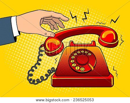 Hand With Red Hot Old Fashioned Phone Metaphor Pop Art Retro Vector Illustration. Color Background.
