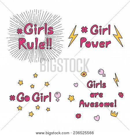 Set Of Hand Drawn Quotes About Girl Power, Feminism, With Sun Rays, Flowers, Hearts, Stars, Lightnin