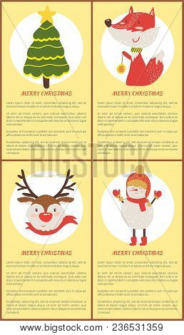Merry Christmas Set Of Posters With Spruce, Horned Deer, Happy Fox And Smiling Snowman. Vector Illus