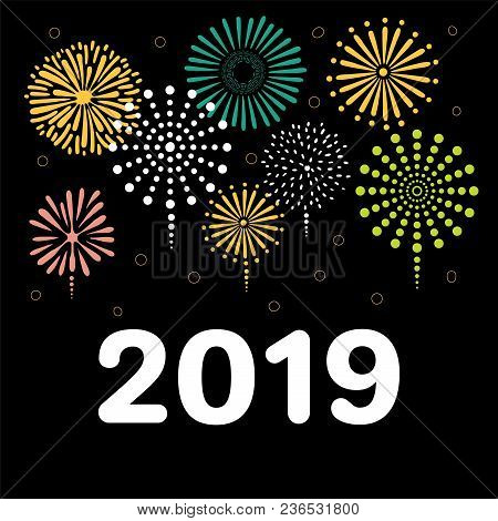 Hand Drawn New Year 2019 Greeting Card, Banner Template With Numbers, Fireworks. Isolated Objects On