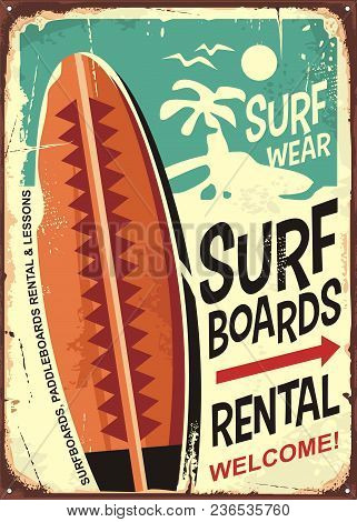 Surfboards Rentals Retro Tin Sign Design On Old Rusty Background. Tropical Paradise Poster. Commerci