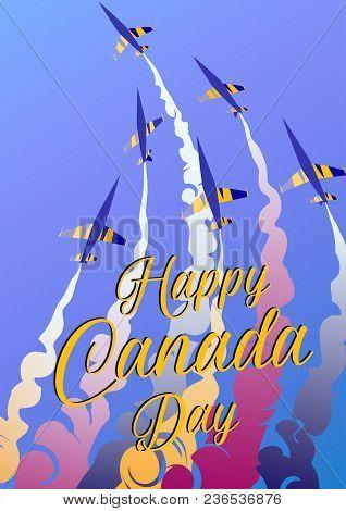Aero Show. Happy Canada Day. Vector Illustration Poster.