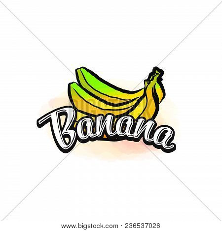 Banana Colorful Label Sign. Vector Drawing For Advertising. Fresh Design Of Colorful Fruits Made In