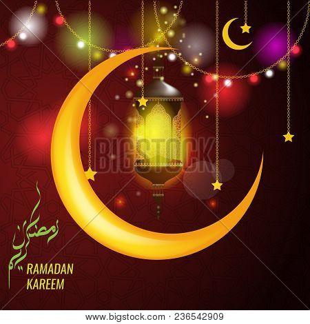 Ramadan Kareem Greeting Card Design With Hanging Lantern Or Fanoos And Big Moon - Vector Illustratio