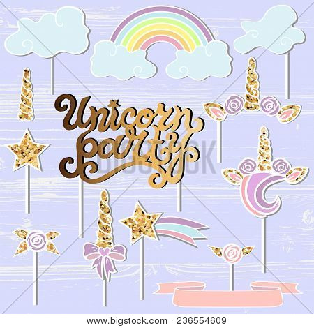 Vector Set With Unicorn Tiara, Rainbow, Horn, Star. Unicorn Party Handwritten Lettering As Patch, St