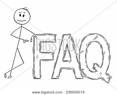 Cartoon Stick Man Drawing Conceptual Illustration Of Businessman Leaning On Big Faq Or Frequently As