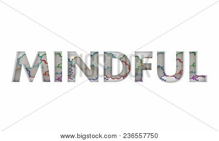 Mindful Word Thought Clouds Mindfulness Meditation 3d Illustration