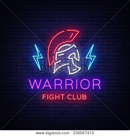 Fight Club Neon Sign. Warrior Logo In Neon Style. Design Template, Sports Logo, Spartan Warrior. Nig
