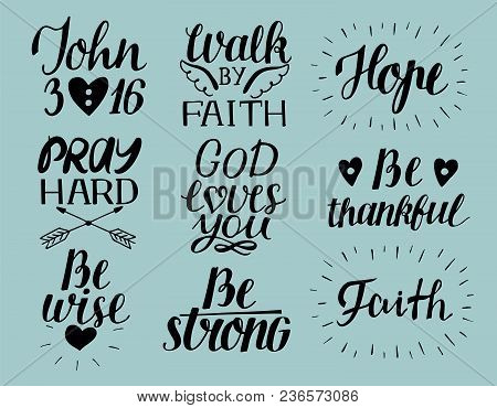 Set Of 9 Hand Lettering Christian Quotes God Loves You. John3 16. Hope. Pray Hard. Walk By Faith. Be