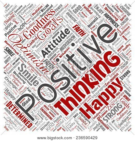 Conceptual positive thinking, happy strong attitude square red word cloud isolated on background. Collage of optimism smile, faith, courageous goals, goodness or happiness inspiration