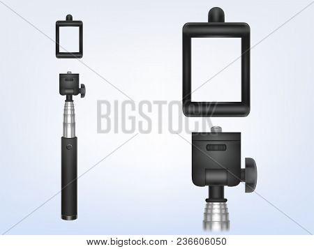 Vector 3d Realistic Monopod For Smartphone, Phone Holder For Photo, Selfiestick. Aluminum Camera Sta