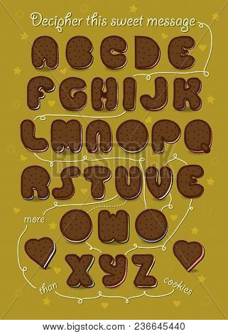 Artistic Alphabet With Encrypted Romantic Message I Love You More Than Cookies. Brown Letters As Cho