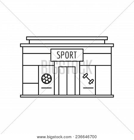 Sport Store Front Icon. Outline Sport Store Front Vector Icon For Web Design Isolated On White Backg
