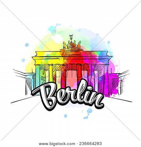 Berlin Brandenburg Gate Cover Art. Hand Drawn Illustration. Travel The World Concept Vector Image Fo
