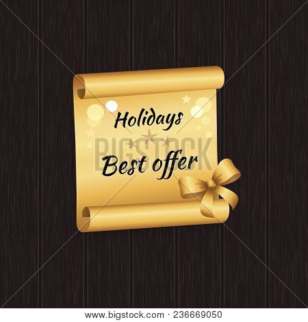 Holidays Best Offer Inscription On Golden Paper Scroll Parchment Manuscript Scrolled Document With B