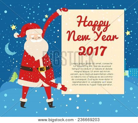 Happy New Year 2017 Postcard From Santa Claus On Dark Snowy Night Background. Vector Illustration Of