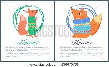 Knitting Sweaters On Funny Toy Fox And Squirrel Vector Illustration In Hand Made Concept. Cute Fores