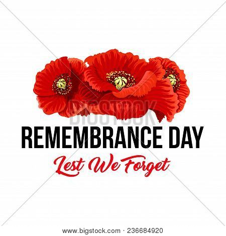 Poppy flowers lest we forget icon vector photo bigstock poppy flowers and lest we forget icon for remembrance day of anzac or commonwealth war commemoration mightylinksfo