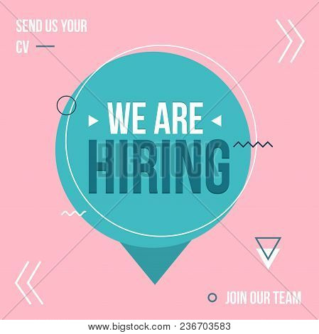 We Are Hiring Poster Design Concept With Pink And Blue Colors. Business Hiring And Recruiting Templa