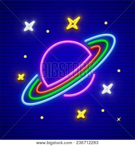 Saturn Planet With Rings In Space. Neon Sign. Stars Made Of Neon Lamps With Highlight. Eps10 Vector