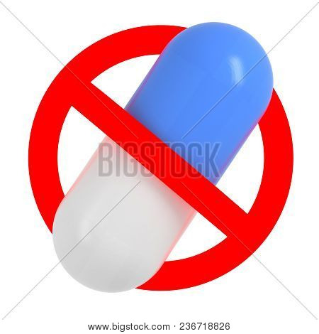 Traffic Sign With Pill, No Drugs Concept