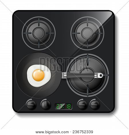 Vector 3d Realistic Gas Stove, Black Cooktop, Hob With Four Circle Burners, With Frying Pan And Eggs