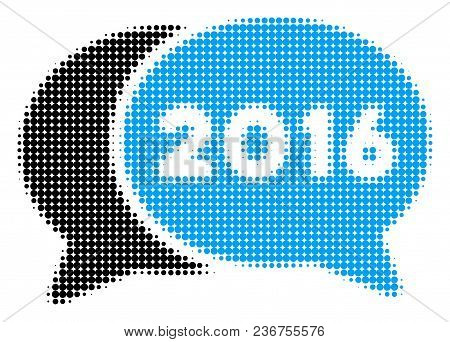 2016 Chat Halftone Vector Pictogram. Illustration Style Is Dotted Iconic 2016 Chat Icon Symbol On A