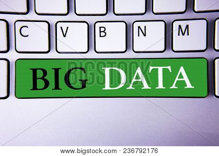 Text Sign Showing Big Data. Conceptual Photo Large Amount Of Information That Needs To Be Analyzed B