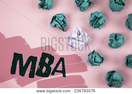 Handwriting Text Mba. Concept Meaning Master Of Business Administration Advance Degree After College