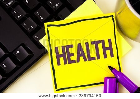 Handwriting Text Health. Concept Meaning State Of Being Free From Illness Injuries Mental Physical C