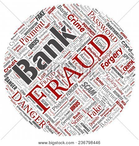 Conceptual bank fraud payment scam danger round circle red word cloud isolated background. Collage of password hacking, virus fake authentication, illegal transaction or identity theft concept
