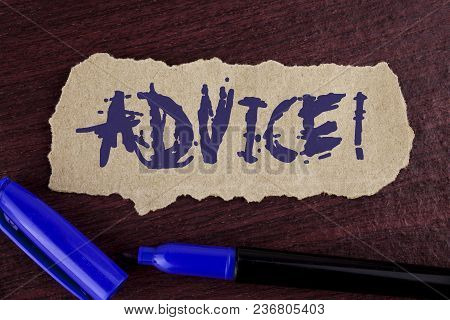 Handwriting Text Writing Advice Motivational Call. Concept Meaning Learn To Be Good At Advicing Peop