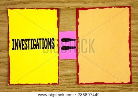 Conceptual Hand Writing Showing Investigations. Business Photo Text Formal Inquiry Systematic Study